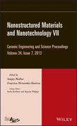 Nanostructured Materials and Nanotechnology VII: Ceramic Engineering and Science Proceedings, Volume 34 Issue 7