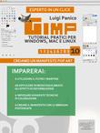 GIMP: tutorial pratici per Windows, Mac e Linux. Livello 10