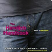 The Handjob Handbook: A Work of Non-Friction