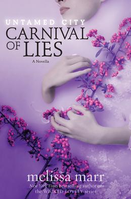 Untamed City: Carnival of Lies