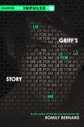 Lie for Me: Griff's Story