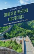 Chinese vs. Western Perspectives: Understanding Contemporary China