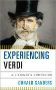 Experiencing Verdi: A Listener's Companion