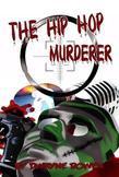 The Hip Hop Murderer