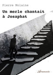 Un merle chantait à Josaphat