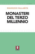 Monasteri del terzo millennio