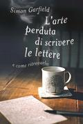 L'arte perduta di scrivere le lettere