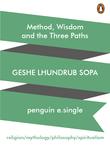 Method, Wisdom And The Three Paths