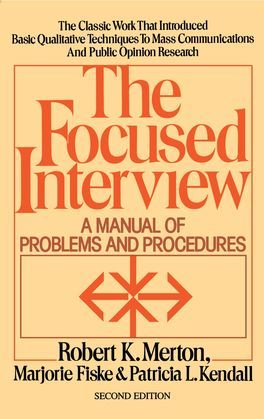 Focused Interview