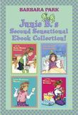 Junie B.'s Second Sensational Ebook Collection!: Books 5-8