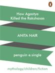 How Agastya Killed the Rakshasas