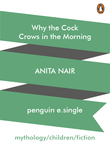 Why the Cock Crows in the Morning