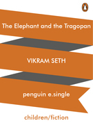 The Elephant and the Tragopan