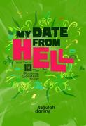 My Date From Hell (The Blooming Goddess Trilogy Book Two)