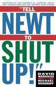 Tell Newt to Shut Up: Prize-Winning Washington Post Journalists Reveal H
