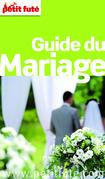 Guide du Mariage 2014 Petit Futé (avec photos et avis des lecteurs)