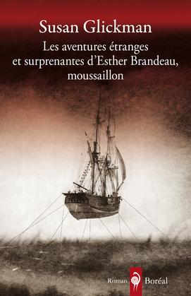Les Aventures étranges et surprenantes d'Esther Brandeau, moussaillon