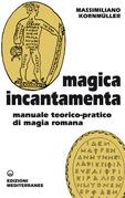 Magica Incantamenta