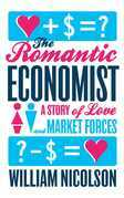 The Romantic Economist: A Story of Love and Market Forces