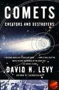Comets: Creators and Destroyers