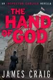 The Hand of God: An Inspector Carlyle Novella