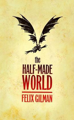 The Half-Made World