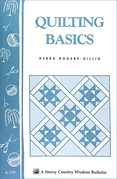 Quilting Basics: Storey's Country Wisdom Bulletin A-109