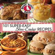 101 Super-Easy Slow-Cooker Recipes Cookbook