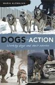 Dogs in Action: Working Dogs and Their Stories