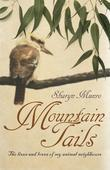 Mountain Tails: The Lives and Loves of My Animal Neighbours