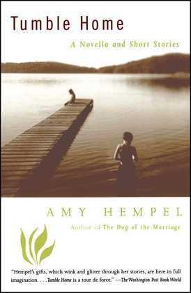 Tumble Home: A Novella and Short Stories