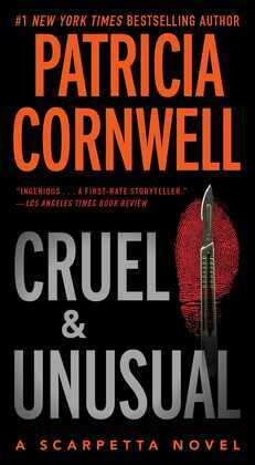 Cruel and Unusual: A Kay Scarpetta Novel