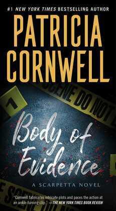 Body of Evidence: A Scarpetta Novel
