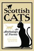 Scottish Cats: An Anthology of Scottish Cat Poems