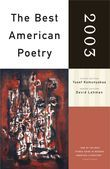 The Best American Poetry 2003: Series Editor David Lehman