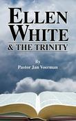 Ellen White and the Trinity