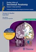 Pocket Atlas of Sectional Anatomy, Volume I: Head and Neck: Computed Tomography and Magnetic Resonance Imaging