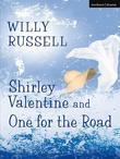 Shirley Valentine & One for the Road