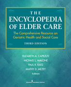 The Encyclopedia of Elder Care: The Comprehensive Resource on Geriatric Health and Social Care, Third Edition