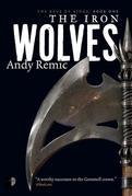 The Iron Wolves: Book 1 of The Rage of Kings