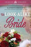 The Look-Alike Bride