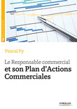 Le responsable commercial et son plan d'actions commerciales