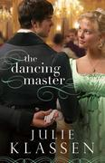 Julie Klassen - The Dancing Master