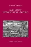 Alba Longa, histoire d'une légende