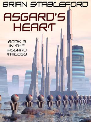 Asgard's Heart: The Asgard Trilogy, Book Three