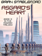 Asgard's Heart: The Asgard Trilogy, Book Three