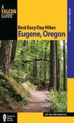 Best Easy Day Hikes Eugene, Oregon
