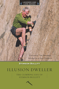 Illusion Dweller: The Climbing Life of Stimson