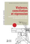 Violence, conciliation et répression