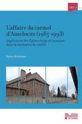 L'affaire du carmel d'Auschwitz (1985-1993)